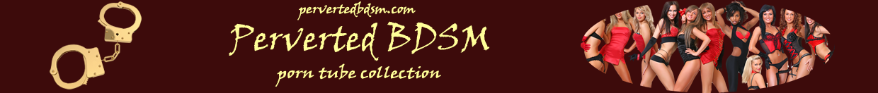 Perverted BDSM Categories